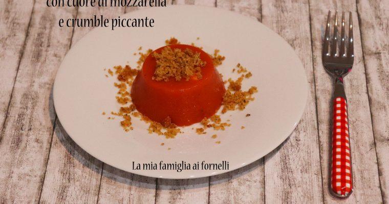 Bavarese di peperoni con cuore di mozzarella e crumble piccante